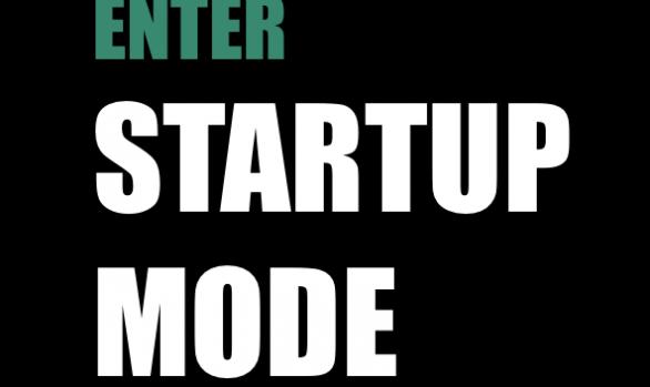 Enter Startup Mode