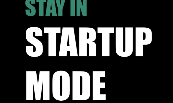Stay in Startup Mode